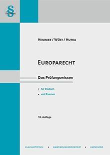 Europarecht: Unter Berücksichtigung des Lissabon-Urteils des BVerfG (Skripten - Öffentliches Recht)