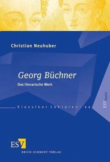 Georg Büchner: Das literarische Werk (Klassiker-Lektüren (KLR), Band 11)