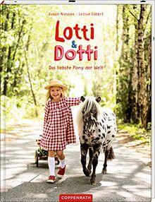 Lotti & Dotti (Bd. 2): Das liebste Pony der Welt