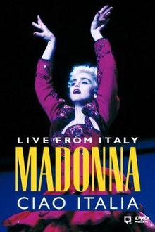 Madonna - Ciao Italia - Live from Italy