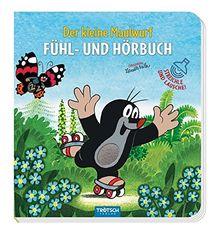 """Fühl- und Hörbuch """"Der kleine Maulwurf"""": Mit 5 witzigen Sounds"""