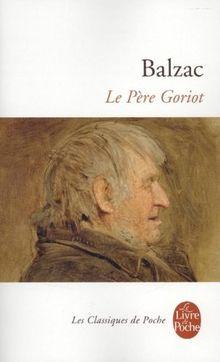 Le Père Goriot (Le Livre de Poche)