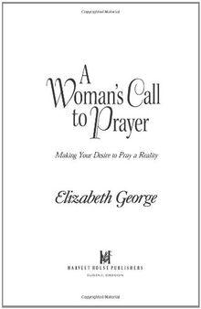 A Woman's Call to Prayer (George, Elizabeth (Insp))