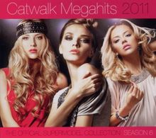 Catwalk Megahits 2011 - The Official Supermodel Collection Season 6