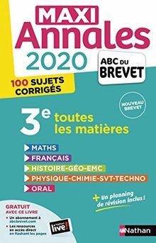 Maxi Annales 3e : Avec 100 sujets corrigés