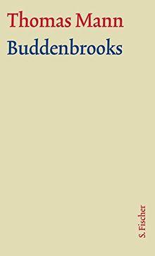 Buddenbrooks: Text und Kommentar in einer Kassette (Thomas Mann, Große kommentierte Frankfurter Ausgabe. Werke, Briefe, Tagebücher)
