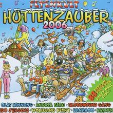 Fetenkult: Hüttenzauber 2006