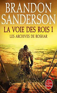 Les archives de Roshar, Tome 1 : La voie des rois : Tome 1