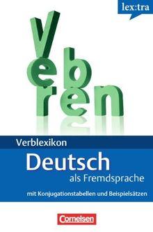 A1-B2 - Deutsche Verben: Konjugationswörterbuch. Mit Konjugationstabellen und Beispielsätzen (lex:tra)