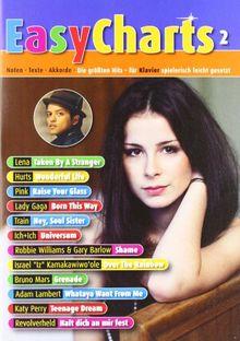 Easy Charts : Die größten Hits spielerisch leicht gesetzt. Band 2. Klavier/Keyboard