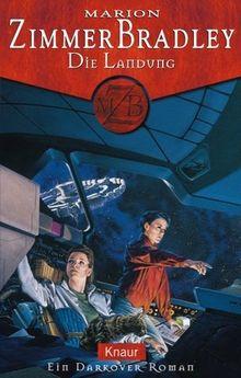 Die Landung: Ein Darkover-Roman