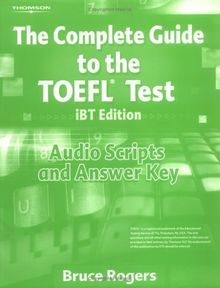 The Complete Guide to the TOEFL® Test: Audio Scripts and Answer Key