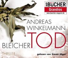 Bleicher Tod, 6 CDs (TARGET - mitten ins Ohr): Gekürzte Lesung