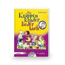 Das Krippenkinderliederbuch: Buch inkl. CD