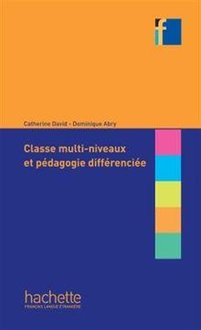 Collection F: Classe multi-niveaux et pedagogie differenciee