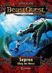Beast Quest Legend - Sepron, König der Meere: mit farbigen Illustrationen