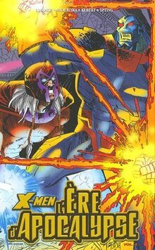 X-Men : l'Ere d'Apocalypse, Tome 4 :