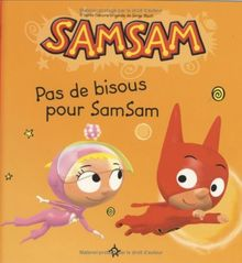 SamSam, Tome 8 : Pas de bisous pour SamSam