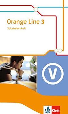 Orange Line / Vokabellernheft: Ausgabe 2014 / Ausgabe 2014