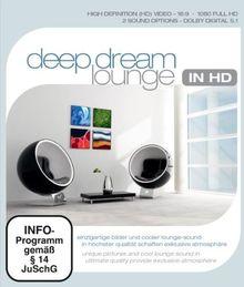 Deep Dream Lounge in HD [Blu-ray]