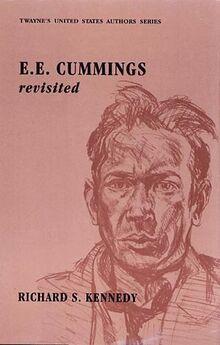 United States Authors Series: e. e. cummings Revisited (Twayne's United States Authors Series, Band 637)