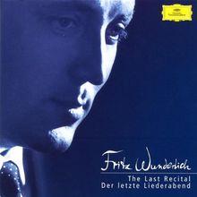 Fritz Wunderlich - Der Letzte Liederabend / The Last Recital
