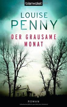 Der grausame Monat: Roman