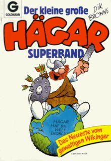 Der kleine grosse Hägar-Superband: Hägar hat die Welt erobert - Das Neueste vom gewaltigen Wikinger