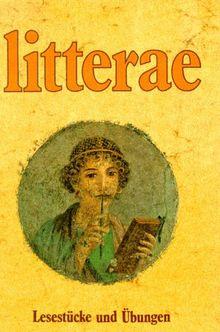 Litterae A. Lesestücke und Übungen