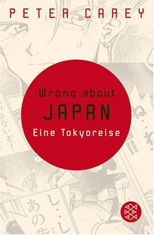 Wrong about Japan: Eine Tokyoreise