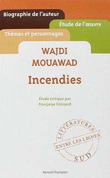"Wajdi Mouawad. """"Incendies""""."