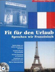 Fit für den Urlaub: Sprechen wir Französisch