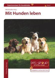 Mit Hunden leben
