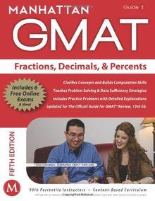 Fractions, Decimals, & Percents GMAT Strategy Guide, 5th Edition (Manhattan GMAT Preparation Guide: Pre-Algebra)