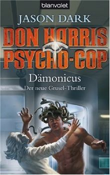Don Harris, Psycho-Cop Dämonicus