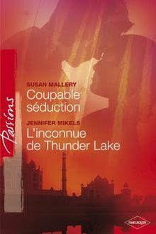 Coupable Seduction - Inconnue de Thunder Lake Passions 34