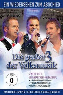 Various Artists - Die großen 3 der Volksmusik: Ein Wiedersehen zum Abschied