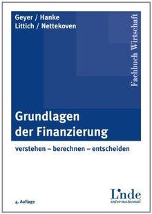 grundlagen der finanzierung verstehen berechnen