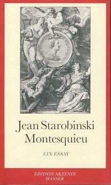 Montesquieu: Ein Essay