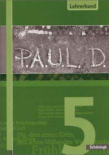 P.A.U.L.D. - Persönliches Arbeits- und Lesebuch Deutsch. Für Gymnasien: Lehrerband 5
