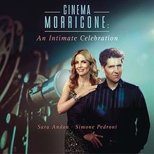 Cinema Morricone - An Intimate Celebration