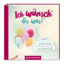 Ich wünsch dir was!: Geburtstag