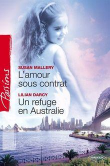 L Amour Sous Contrat+un Refuge en Australie Passions 20