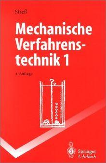 Mechanische Verfahrenstechnik 1 (Springer-Lehrbuch)