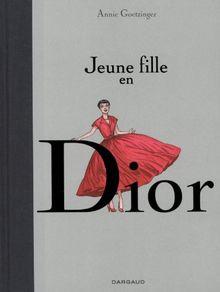Jeune fille en Dior - tome 1 - Jeune fille en Dior (one shot)