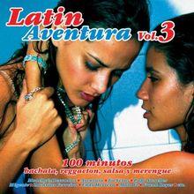 Latin Aventura Vol.3