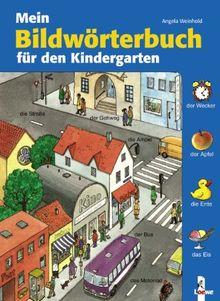 Mein Bildwörterbuch für den Kindergarten