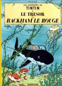 Hergé : Le Tresor de Rackham le Rouge; Der Schatz Rackhams des Roten, französische Ausgabe (Tintin)
