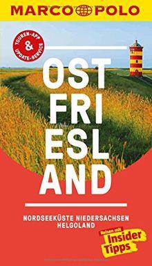 MARCO POLO Reiseführer Ostfriesland, Nordseeküste, Niedersachsen, Helgoland: Reisen mit Insider-Tipps. Inklusive kostenloser Touren-App & Update-Service