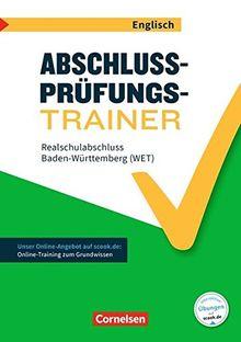 Abschlussprüfungstrainer Englisch - Baden-Württemberg: 10. Schuljahr - Mittlerer Schulabschluss: Arbeitsheft mit Lösungen und Online-Training Grundwissen. Mit Originalprüfungen und Lösungen online